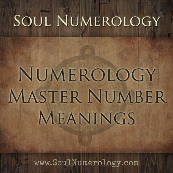 Master Number Meanings